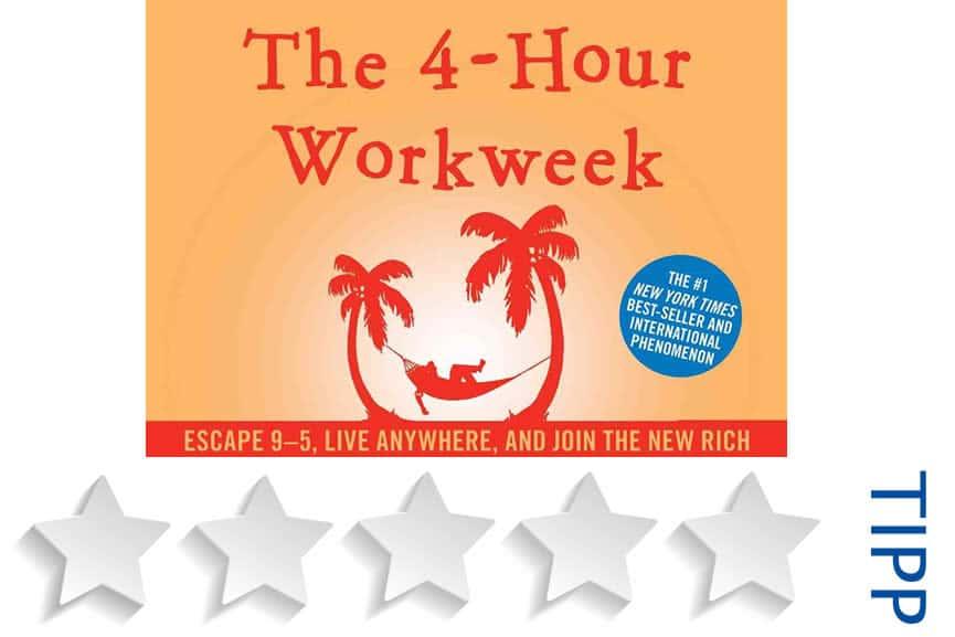Die 4 Stunden Woche - Buchtipp